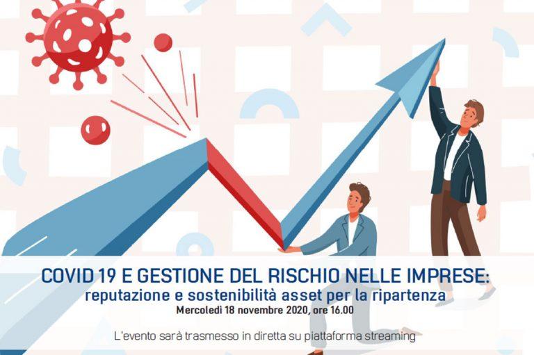 """Webinar """"Covid-19 e gestione del rischio nelle imprese: reputazione e sostenibilità asset per la ripartenza"""""""