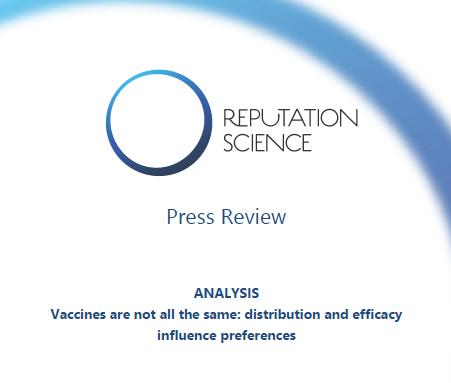 I vaccini non sono tutti uguali: analisi Reputation Science – RASSEGNA STAMPA